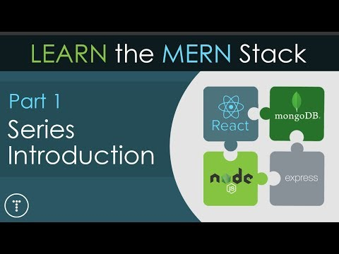 Learn The MERN Stack [1] - Series Introduction