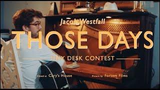 """""""Those Days"""" - Jacob Westfall - Tiny Desk Contest 2020"""