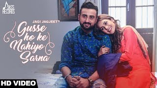Gusse Ho Ke Nahiyo Sarna | ( FULL HD)  | Jazz Sandhu | New Punjabi Songs 2017 |
