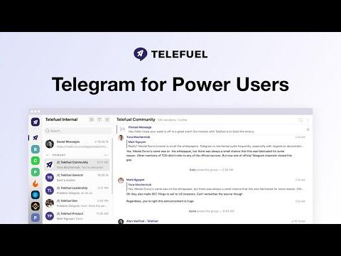 Introducing Telefuel - Telegram for Power Users