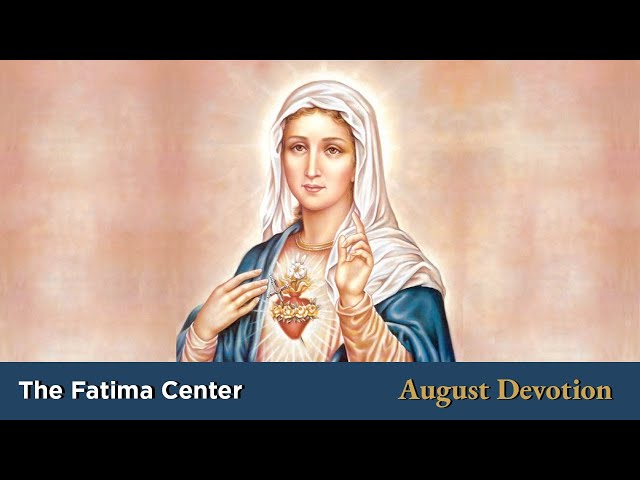 August Devotion: The Immaculate Heart of Mary | Monthly Devotions with Fr. Shannon Collins