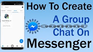 How To Create A Group Chat On Messenger 2018