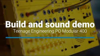 Teenage Engineering PO Modular 400 – No talking sound demo & time-lapse build