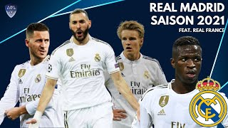 Saison 2021 : Focus - Real Madrid (Feat. Real France)