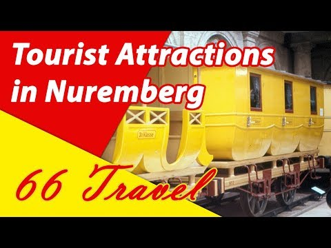 List 8 Tourist Attractions in Nuremberg, Germany | Travel to Europe