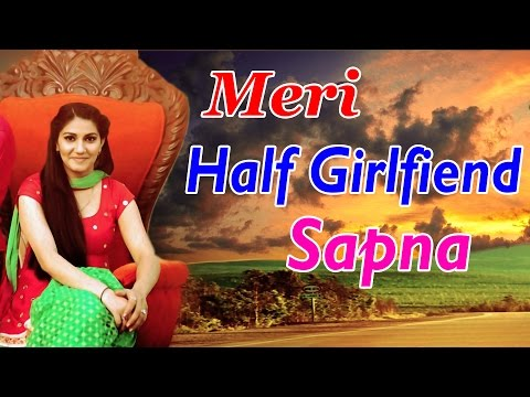 Meri Half Girlfriend Sapna || Sapna Chaudhary, Mithu Dhukia,Ramdiya Litani II Haryanvi Video Song
