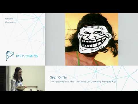 PolyConf 16: Owning Ownership / Sean Griffin