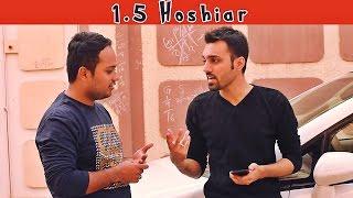 1.5 Hoshiar | The Idiotz | ديڑھ ھوشيار
