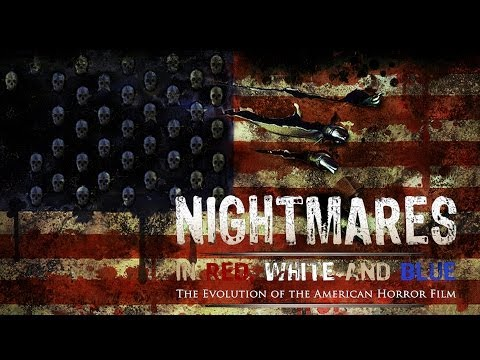 """Nightmares in Red, White and Blue"" 