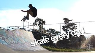 Skate Every Day #9 - March 31st-April 6th