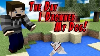 Story Time: The Day I Drowned my Dog!!!