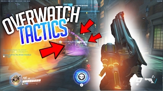 Overwatch Tactics - GOOD POSITIONING! (DON'T ...