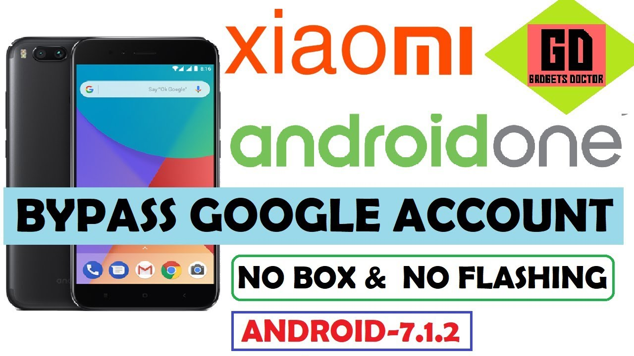 Bypass Frp Google Account For Xiaomi Mi A1 Android 7 1 2