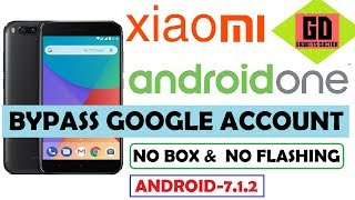 Bypass FRP Google Account for Xiaomi MI A1 ( Android - 7.1.2) Without Flashing