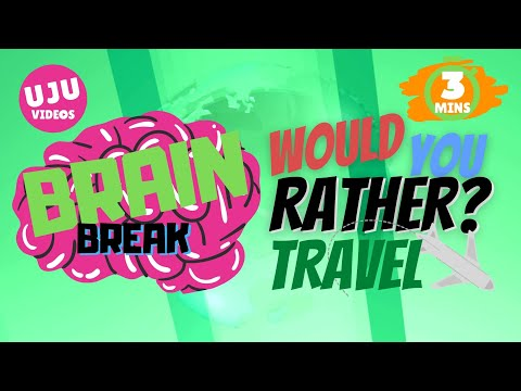 Brain Break - Would You Rather? Travel Energizer Game 1
