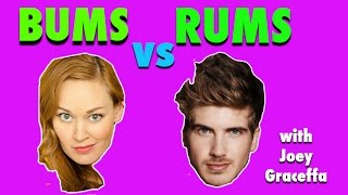 BUMS vs RUMS with JOEY GRACEFFA