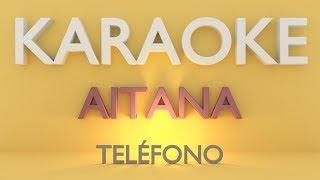 Aitana - Teléfono (Karaoke)