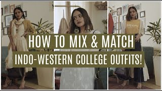 SUPER FUN Indo-Western OUTFITS For COLLEGE! | How To Mix & Match | Komal Pandey