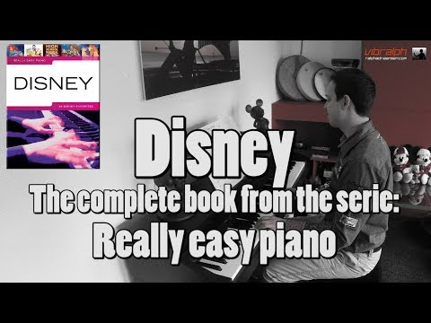 Disney / The complete book from the serie: Really easy piano