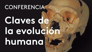 Claves biológicas y culturales de la evolución humana