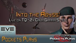 EVE Online: Into the Abyss - First two Calm Gamma sites!