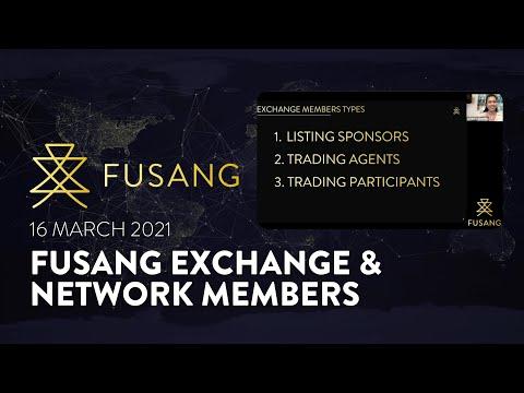 Fusang's Exchange & Network Members Webinar - 16 March 2021