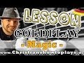 How to Play Coldplay MAGIC | Bass Tutorial Tabs/Noten+Overhead Cam Deutsch