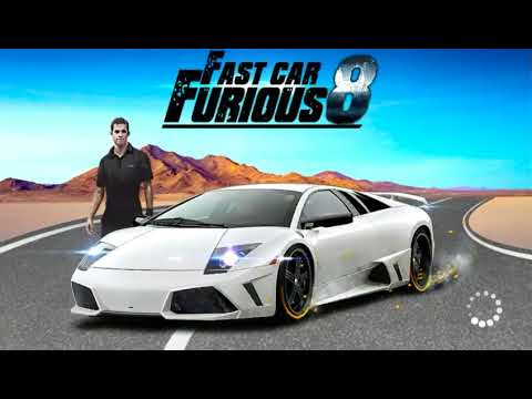 Fast Car Furious 8 - Android Gameplay - Free Car Games To Play Now