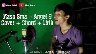 Lagu Perpisahan Masa Sma - Angel 9 Chord & Lirik (Cover by AlanLutvi)