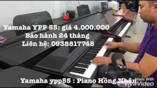 chăc ai đó sẻ về conver _PIANO YAMAHA YPP55 _tại piano hồng nhân