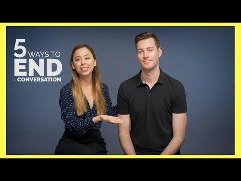 5 Ways To End a Conversation + A Bonus One