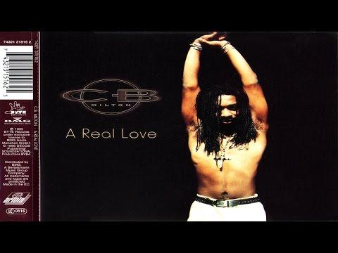 CB Milton - A Real Love