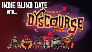 Dyscourse First Impressions [Indie Blind Date]