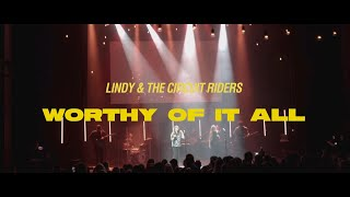 lindy & The Circuit Riders - Worthy Of It All (Official Live Video)
