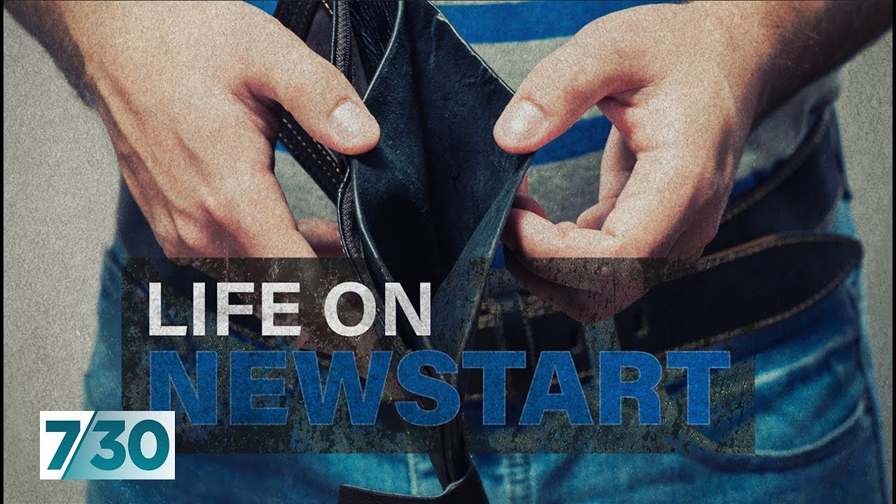 What's it like to live on Newstart? | 7 30