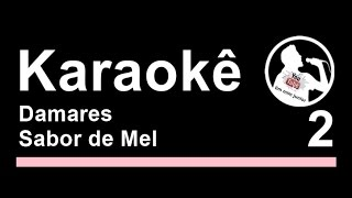 "Damares Sabor de mel ""Karaoke"" PlayBack MP3 Gospel Letra"