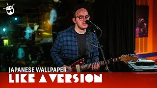 Japanese Wallpaper - 'Imaginary Friends' (live for Like A Version)