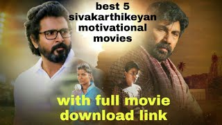 best 5 sivakarthikeyan movies and download links
