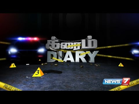 Crime Diary | 05.09.2017 | News7 Tamil