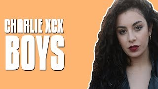 Video Charli XCX - Boys (Lyrics / Lyric Video) download MP3, 3GP, MP4, WEBM, AVI, FLV Agustus 2018
