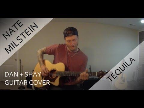 Dan + Shay - Tequila (Guitar Cover)