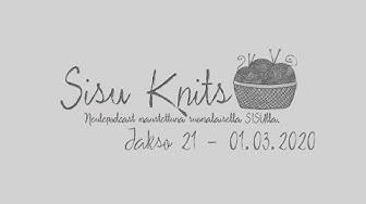Sisu Knits Neule/Käsityöpodcast - #21 - Uusi lokaatio ja uusia projekteja