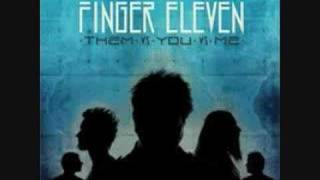 Watch Finger Eleven Them Vs You Vs Me video