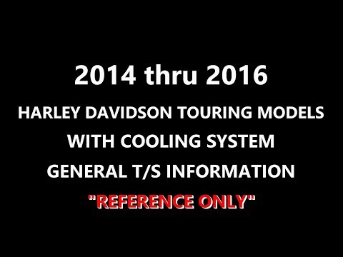 Harley Davidson 2014-2016 Touring Cooling System Problems