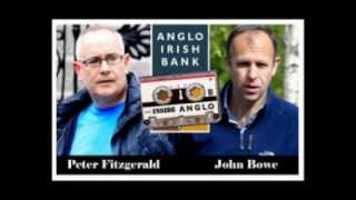 Peter Fitzgerald & John Bowe (Anglo Irish Tapes) Screwing The Irish Government and The Irish People