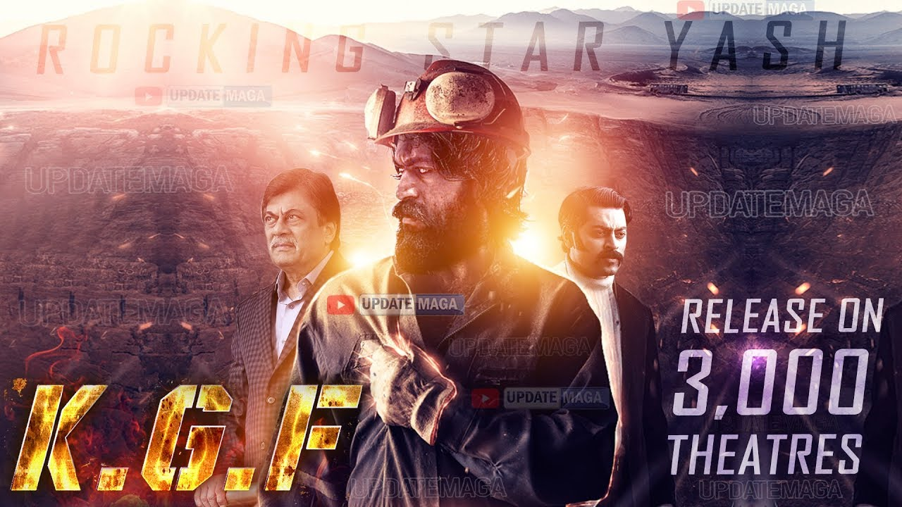 Kgf Movie Release Date Yash Kgf Movie Release On 3000 Theaters