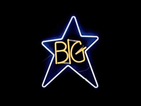 ☆Big Star - The Ballad Of El Goodo☆