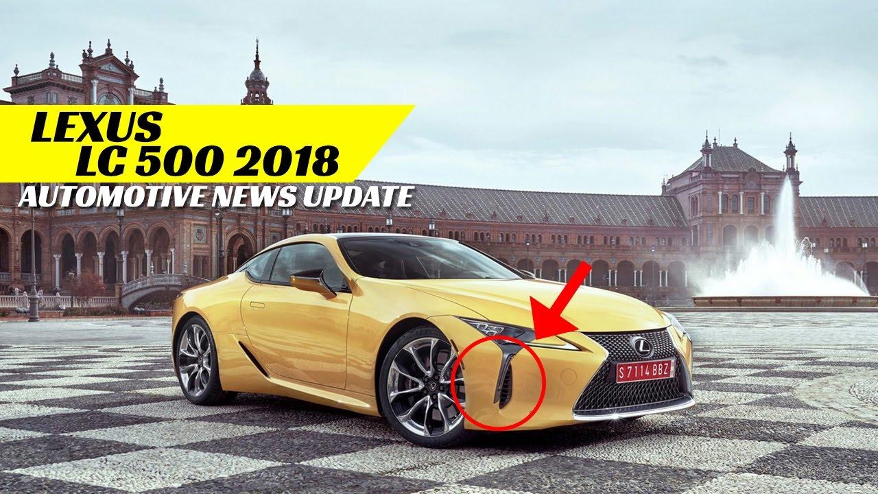 Must Watch 2018 Lexus Lc 500 Youtube