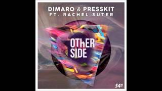DiMaro & PressKit feat. Rachel Suter - Other Side (Original Mix)