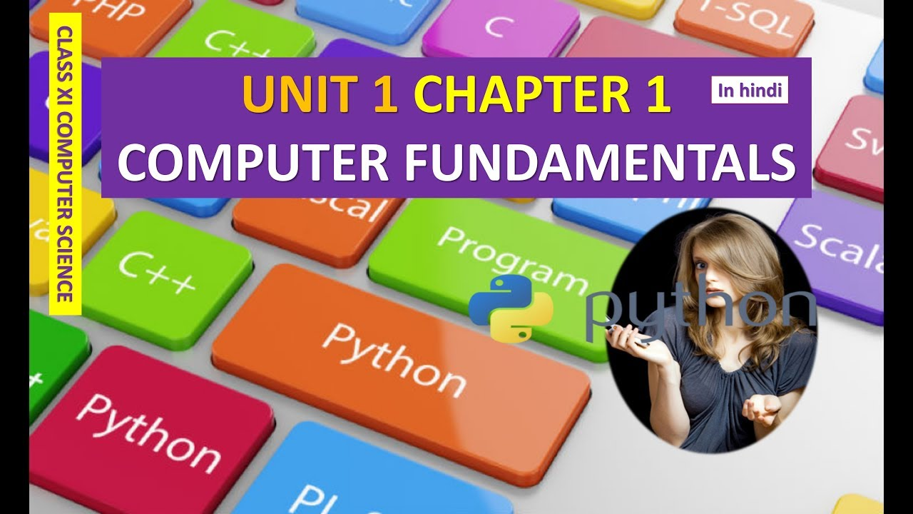 CLASS XI COMPUTER SCIENCE UNIT 1 CHAPTER 1 COMPUTER FUNDAMENTALS IN HINDI  part 2